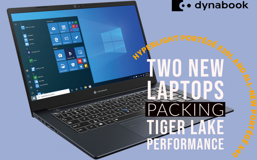 Dynabook Unveils New, Professional Grade Portégé® X40-J Laptop, Featuring 11th Gen Intel® Core™ Processor and Intel® Iris® X(e) Graphics Engine